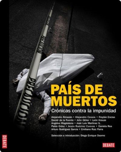 País de muertos par Diego Enrique Osorno