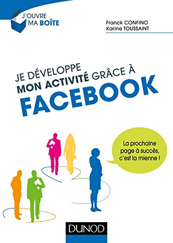Je développe mon activité grâce à Facebook (J'ouvre ma boite)