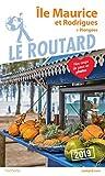 Guide du Routard Île Maurice et Rodrigues 2019 - (+ plongées)