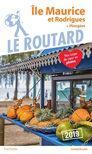 Guide du Routard Île Maurice et Rodrigues 2019