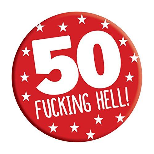 Rude 50th Birthday Pin Button Bade