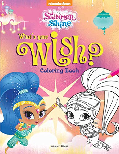 What's Your Wish? : Coloring Book for Kids (Shimmer & Shine)