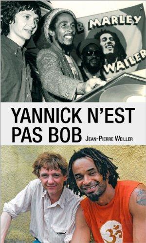 Yannick n'est pas Bob