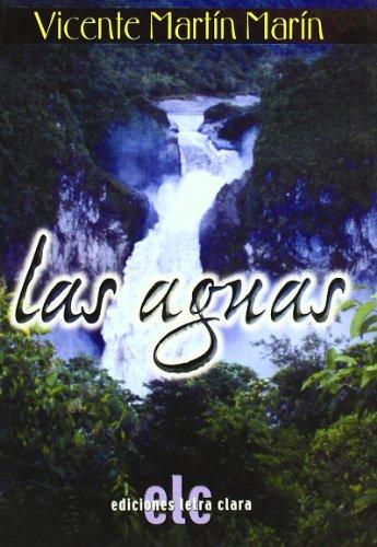 Las Aguas por Vicente Martín Marin