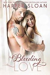 Bleeding Love (Hope Town) by Harper Sloan (2015-07-14)