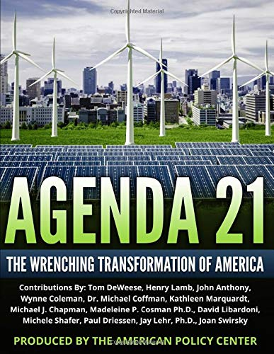 Agenda 21: The Wrenching Transformation of America (Dr. John Coleman)