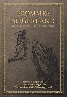 Frommes Siegerland - Der Segen des Herrn macht reich