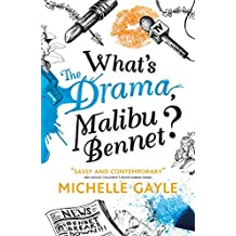What's the Drama, Malibu Bennet? (Remy Louise Bennet 3)
