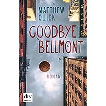 Goodbye Bellmont: Roman