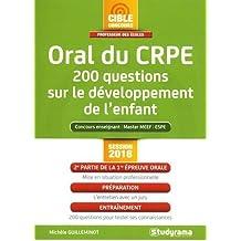 Oral du CRPE : 200 questions sur le développement de l'enfant
