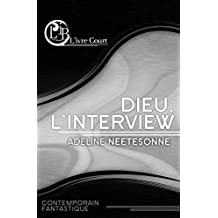 Dieu, l'interview (L'ivre Court) (French Edition)