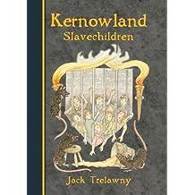 Kernowland 5 Slavechildren (Kernowland in Erthwurld)