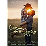 Curl Up With A Cowboy: A Boxed Set of Modern Cowboy Romance Novellas (English Edition)