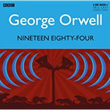 Nineteen Eighty-Four (BBC Radio 4 Dramas)