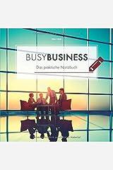 busyBUSINESS: Das praktische Notizbuch Taschenbuch