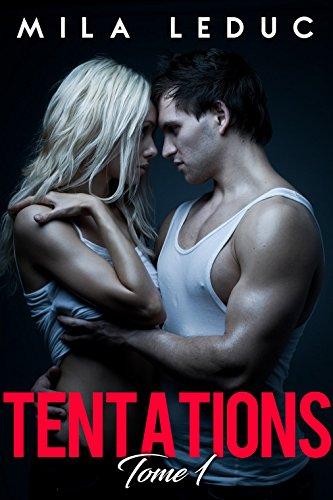 Série Tentations 3T (2018) – Mila Leduc