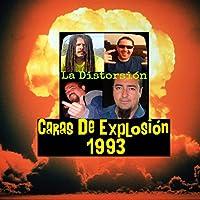 Cara De Explosión 1993