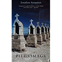 Pilgrimage by Jonathan Sumption (2002-04-08)