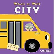 City (Wheels at Work (Us Edition))