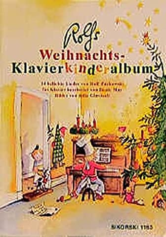 Rolfs Weihnachts-Klavierkinderalbum: 14 weihnachtliche Lieder, leicht bis mittelschwer bearbeitet für Klavier und Gesang (Ed.