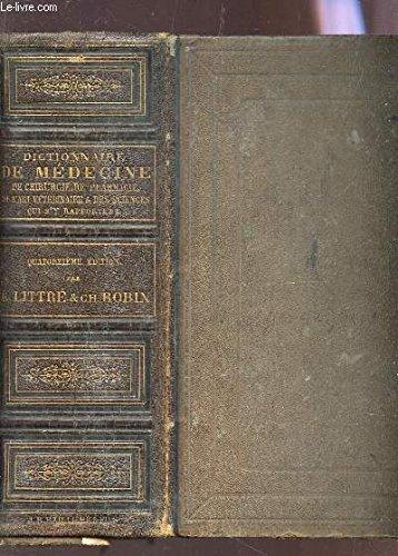 DICTIONNAIRE DE MEDECINE DE CHIRURGIE DE PHARMACIE - DE L'ART VETERINAIRE ET DES SCIENCES QUI S'Y RAPPORTENT / 14e EDITION.