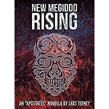 New Megiddo Rising: An 'Apostates' Novella (The Apostates Book 0) (English Edition)