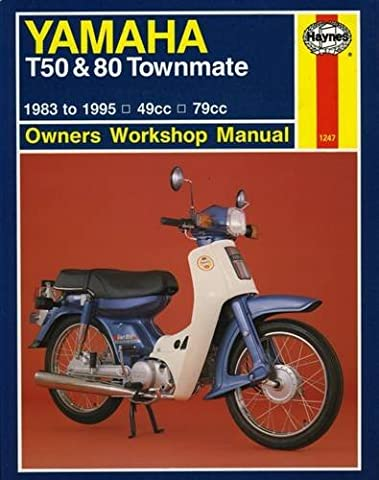Yamaha T50 & 80 Townmate 1983 - 1995 (Haynes Owners