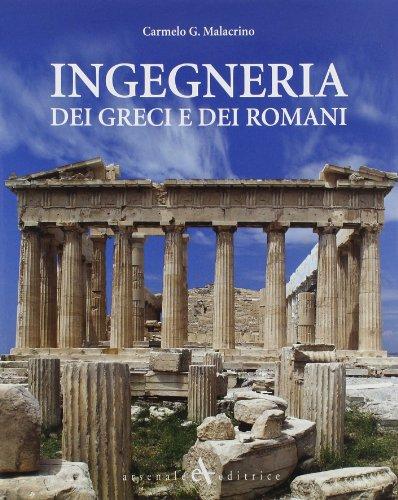 Ingegneria dei greci e dei romani