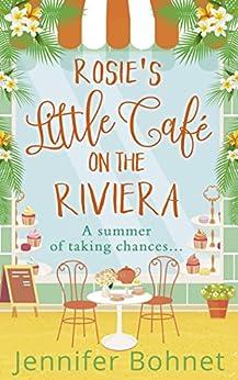 Rosie's Little Café on the Riviera by [Bohnet, Jennifer]