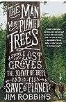 The Man Who Planted Trees par Robbins