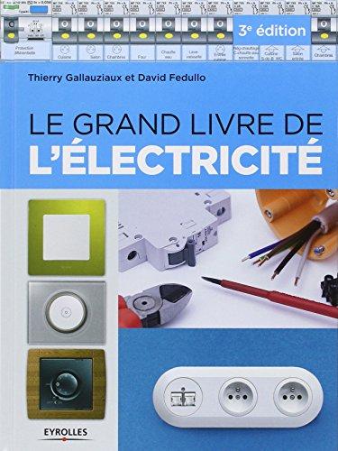 Le grand livre de l'électricité par David Fedullo