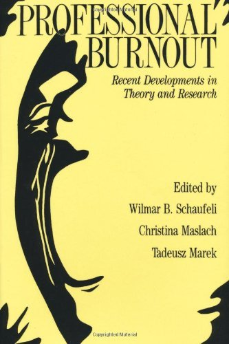 Professional Burnout: Recent Developments In Theory And Research (Series in Applied Psychology) by W ilmar B. Schaufeli (Editor) (8-Nov-1996) Hardcover