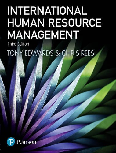 International Human Resource Management: Globalization, National Systems and Multinational Companies