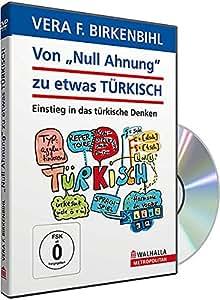 """Vera F. Birkenbihl - Von """"Null Ahnung"""" zu etwas Türkisch"""