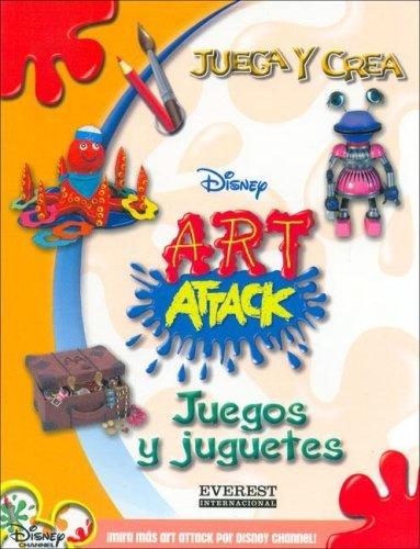 Juegos y Juguetes (Juega y Crea Disney Art Attack) (Spanish Edition) by disney (2009-11-11)