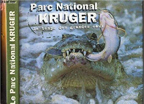 Parc National Kruger. Le temps des grandes eaux par Brys Bonnal