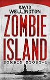 Telecharger Livres Zombie Story Tome 1 Zombie Island (PDF,EPUB,MOBI) gratuits en Francaise