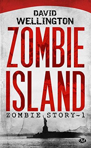 Zombie Story, Tome 1: Zombie Island par David Wellington