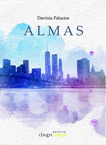 ALMAS (la novela) por DAVINIA PALACIOS GARCIA