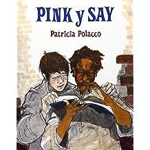 Pink y Say
