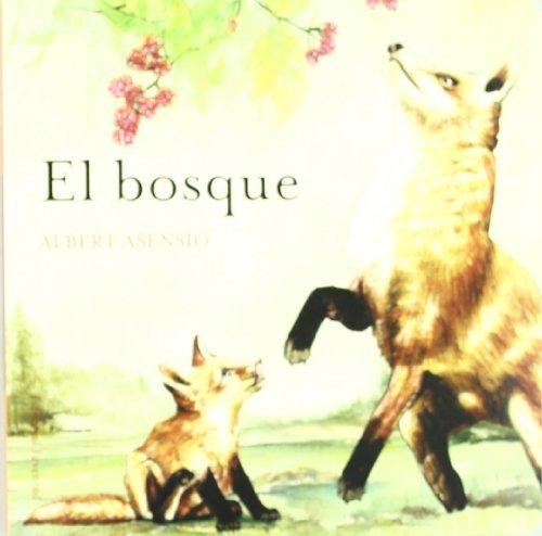 El bosque (DONDE VIVEN LOS ANIMALES) por Albert Asensio