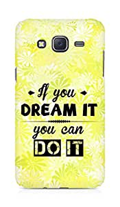 Amez If you can Dream it You can do it Back Cover For Samsung Galaxy J5