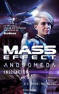 Mass Effect Andrómeda Iniciación nº 2/4 par N.K. Jemisin