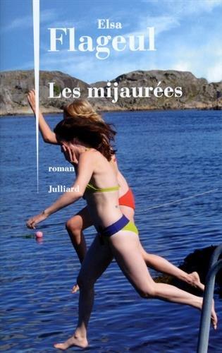 Les mijaurées : roman