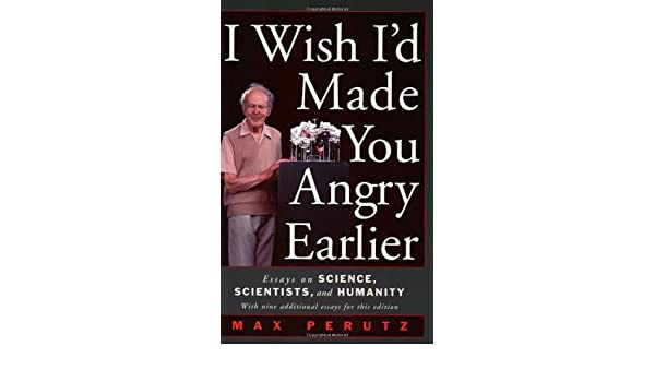buy i wish i d made you angry earlier essays on science  buy i wish i d made you angry earlier essays on science scientists and humanity science society book online at low prices in i wish i d made