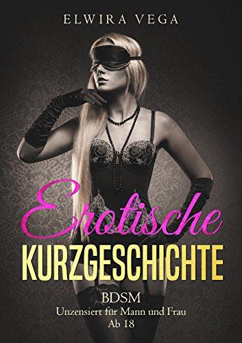 Erotische Kurzgeschichte: BDSM - Unzensiert für Mann und Frau - Ab 18 - Blatt Fleur De