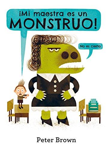 Mi maestra es un monstruo (Álbumes) por Peter Brown