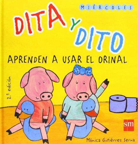 Dita y dito aprenden a usar el orinal (dito y dita)