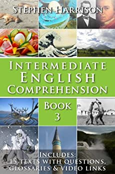 Intermediate English Comprehension - Book 3 (WITH AUDIO) by [Harrison, Stephen]