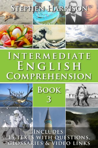 Intermediate English Comprehension - Book 3 (English Edition)